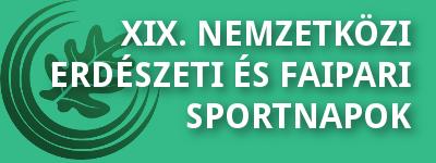XIX. Országos Erdészeti és Faipari Sportnapok
